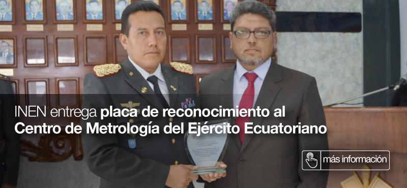 INEN entrega placa de reconocimiento al Centro de Metrología del Ejército Ecuatoriano